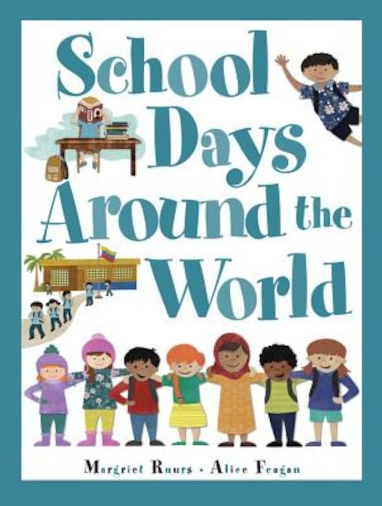 School Days Around the World, Hardcover