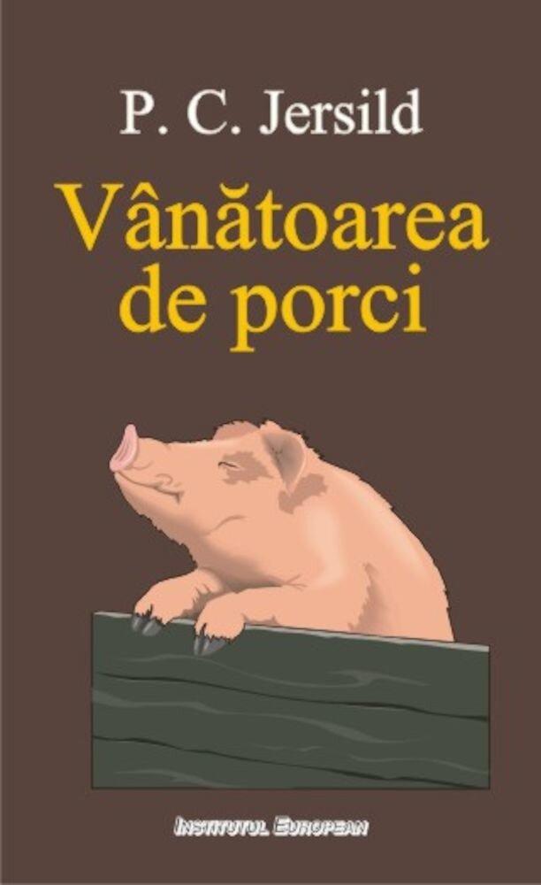 Coperta Carte Vanatoarea de porci