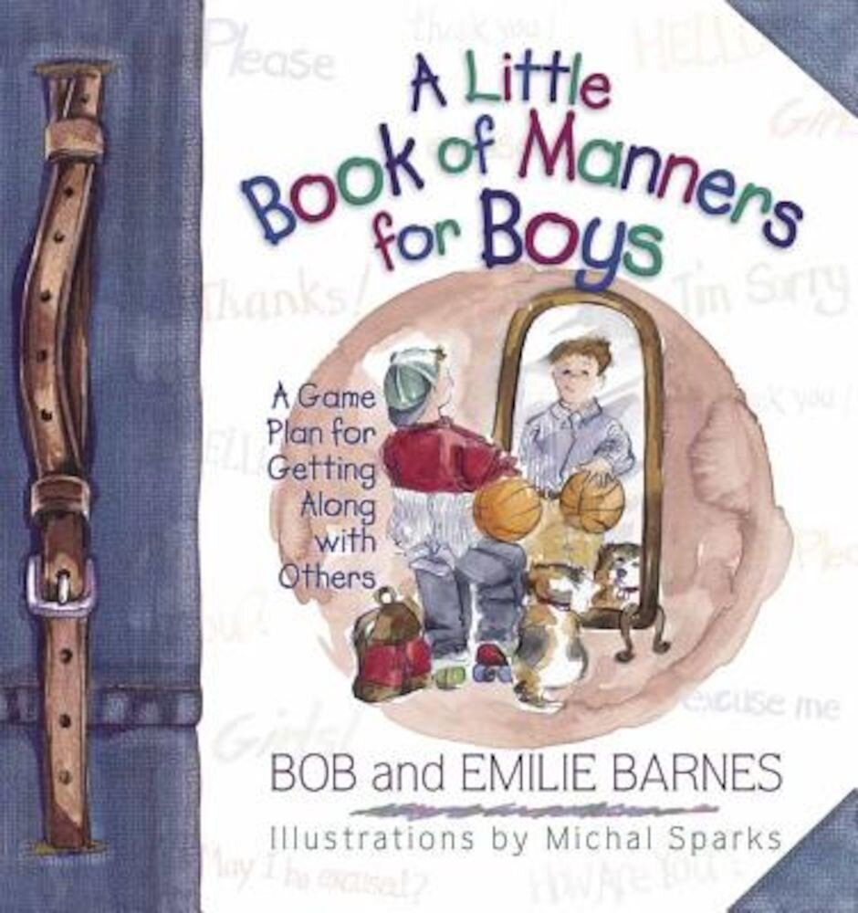 A Little Book of Manners for Boys, Hardcover