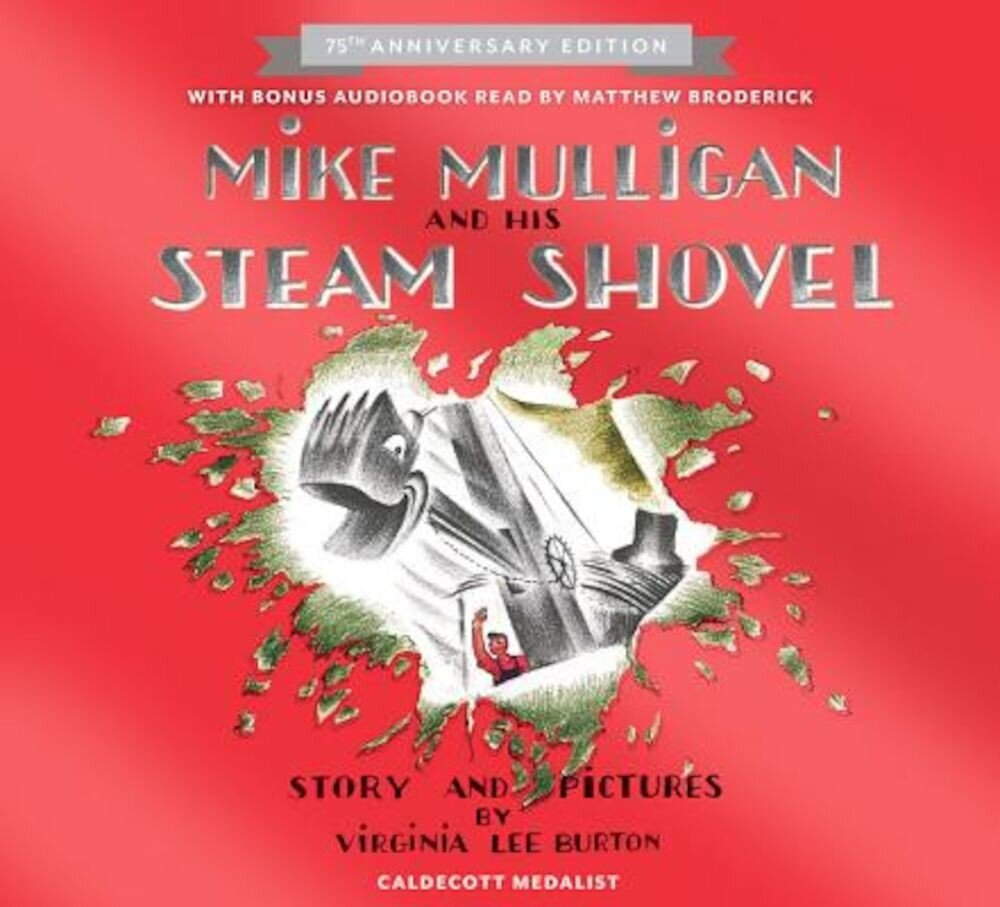 Mike Mulligan and His Steam Shovel, Hardcover