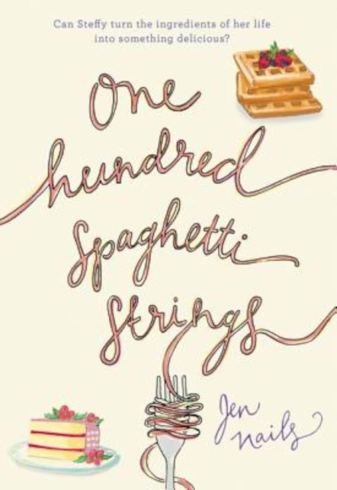 One Hundred Spaghetti Strings, Hardcover