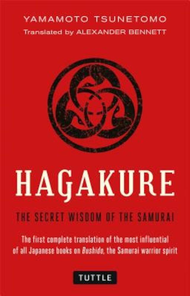 Hagakure: The Secret Wisdom of the Samurai, Paperback