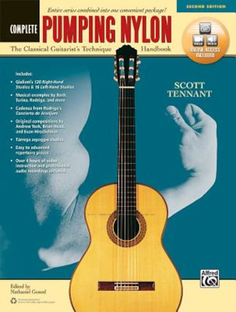 Pumping Nylon -- Complete: The Classical Guitarist's Technique Handbook, Book & Online Audio & Video, Paperback