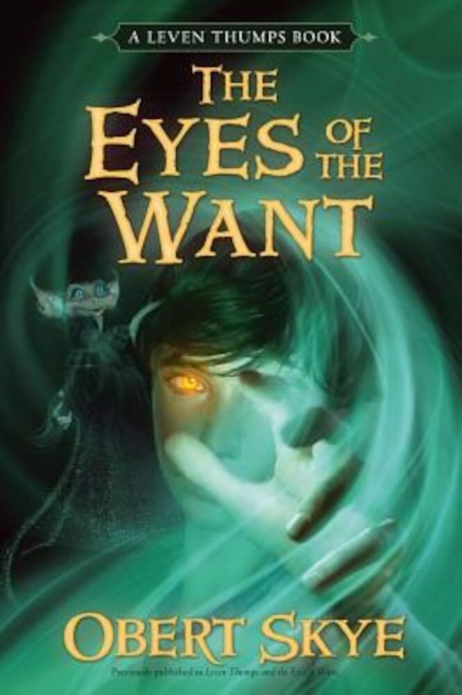 The Eyes of the Want, Paperback