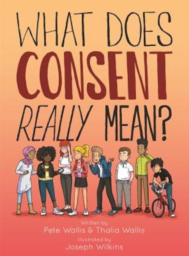 What Does Consent Really Mean?, Hardcover