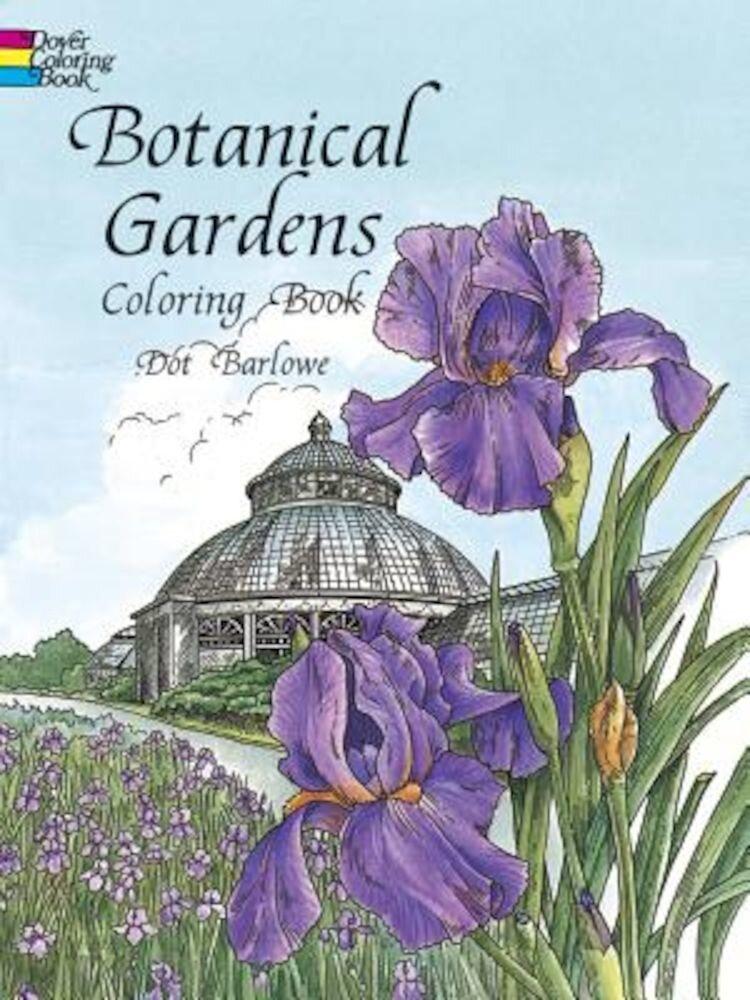 Botanical Gardens Coloring Book, Paperback
