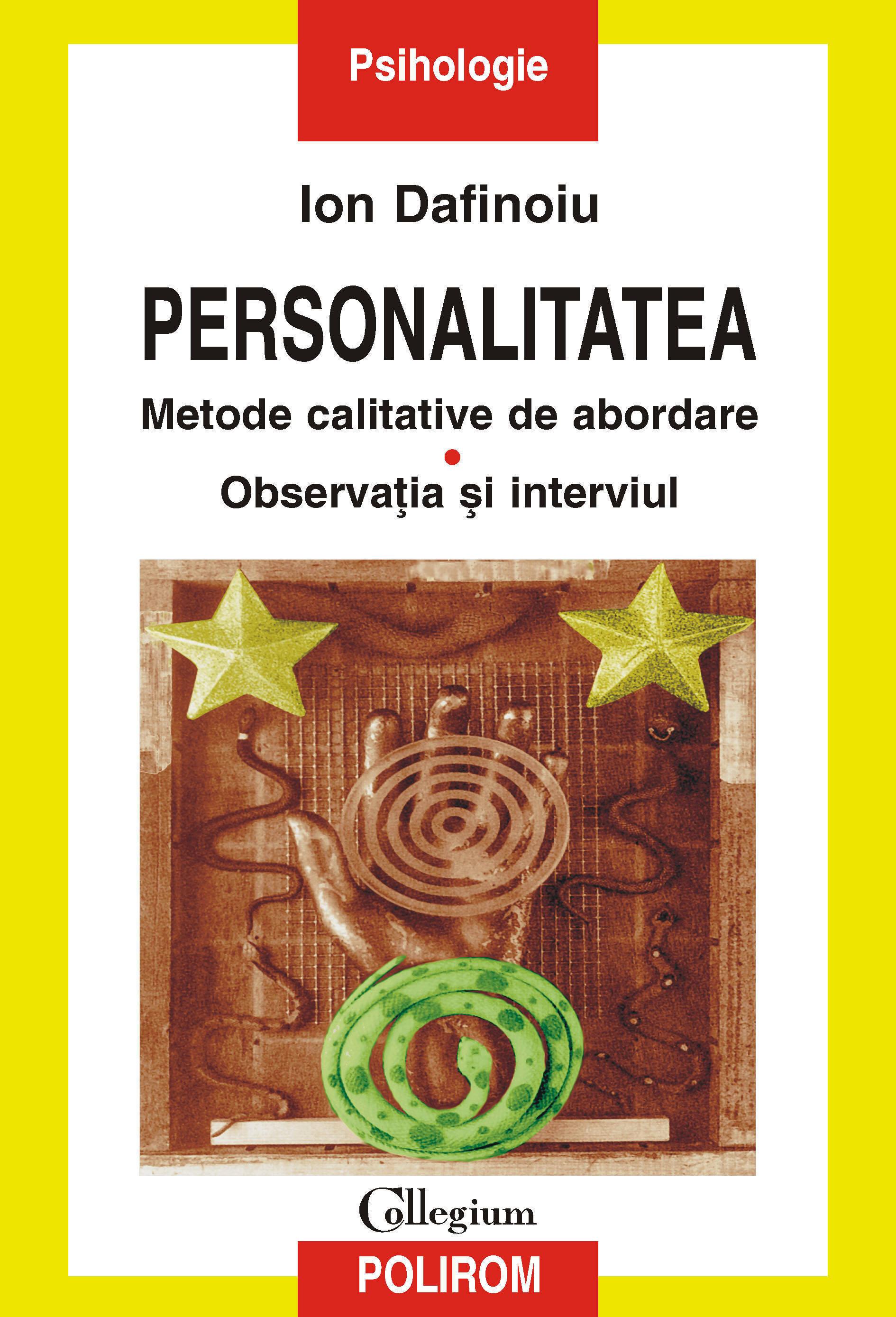Personalitatea. Metode calitative de abordare: Observatia si interviul (eBook)