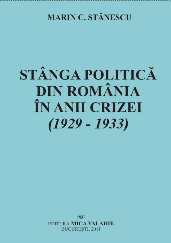 Stanga politica din Romania in anii crizei (1929-1933) (eBook)