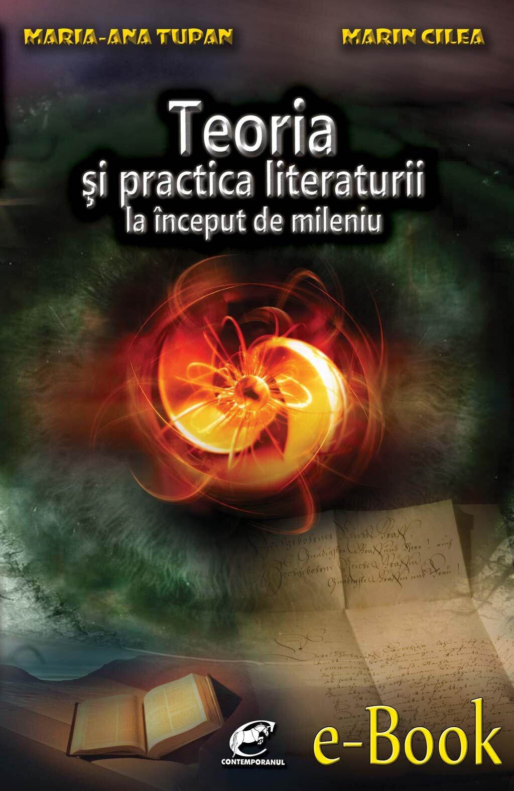 Teoria si practica literaturii la inceput de mileniu (eBook)