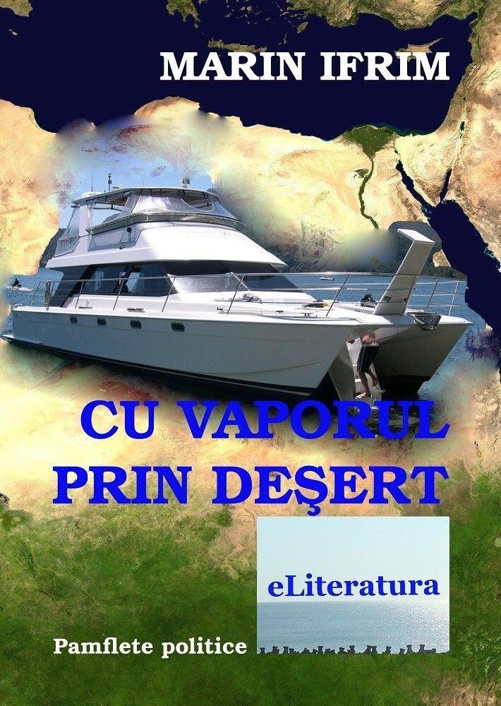 Cu vaporul prin desert