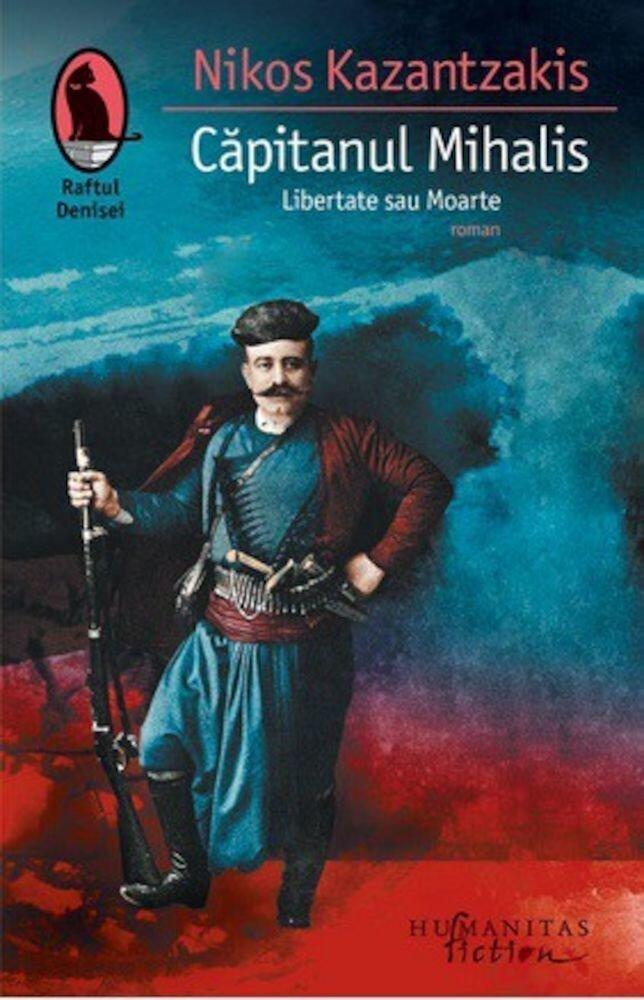 Coperta Carte Capitanul Mihalis. Libertate sau Moarte