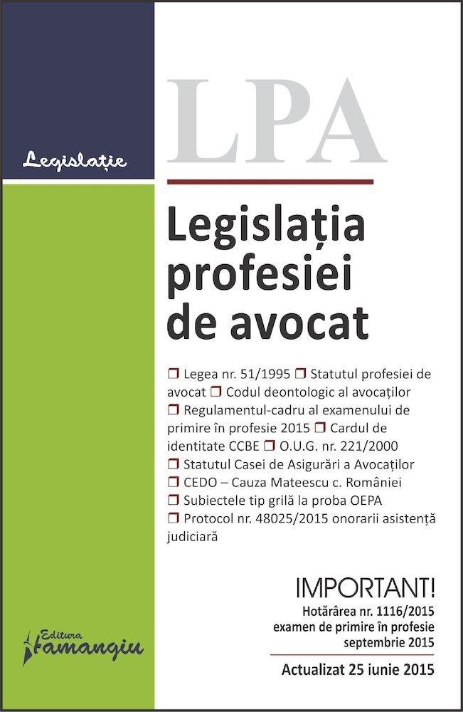 Legislatia profesiei de avocat. Editia a 14-a