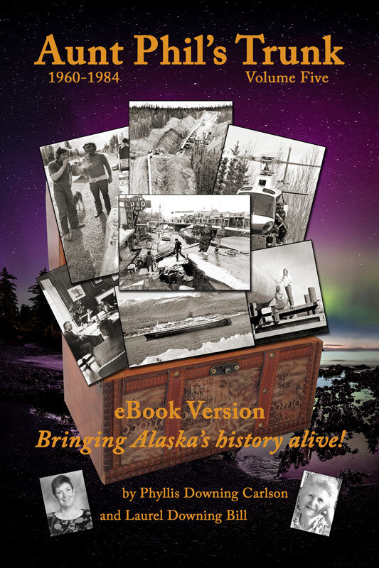 Aunt Phil's Trunk. Bringing Alaska's history alive! (eBook)