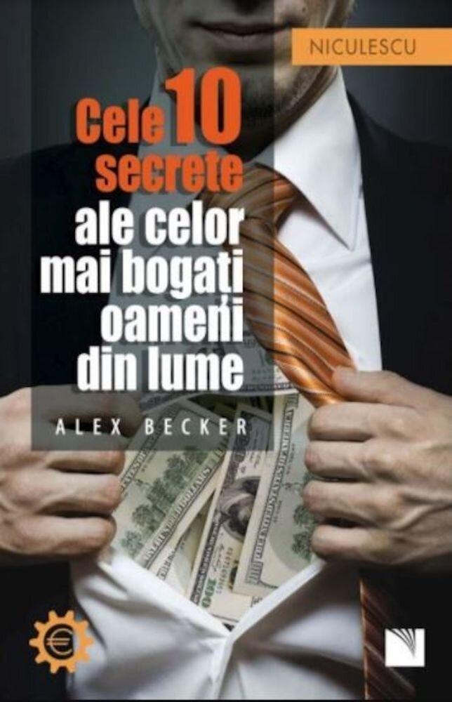 Coperta Carte Cele 10 secrete ale celor mai bogati oameni din lume