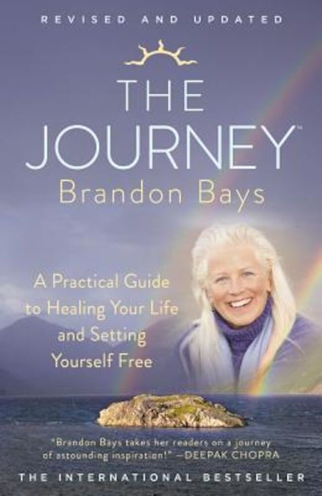 The Journey: A Practical Guide to Healing Your Life and Setting Yourself Free, Paperback