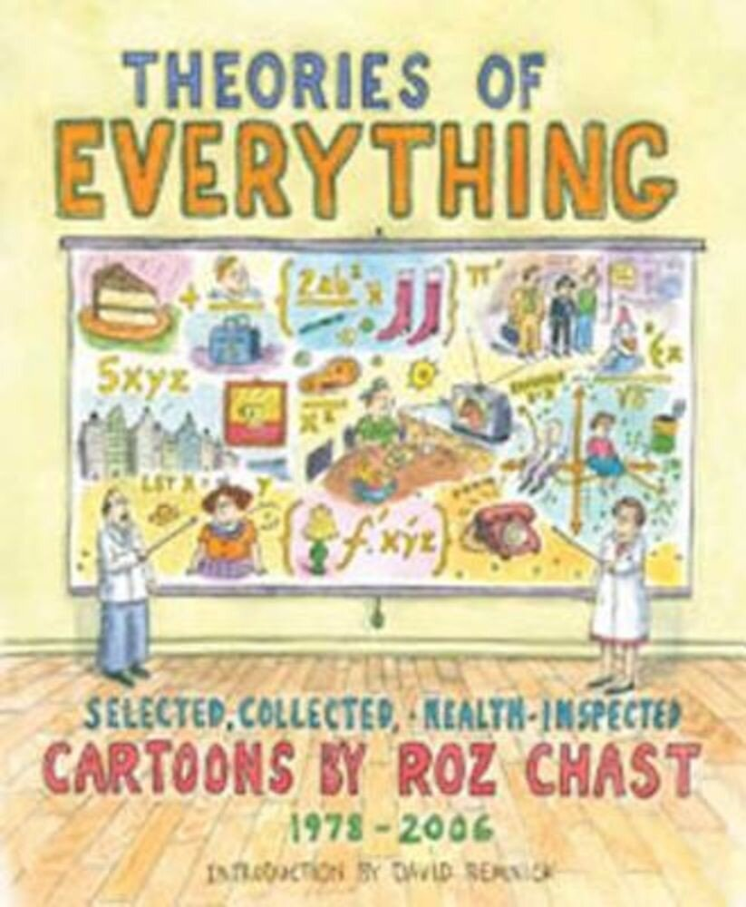 Theories of Everything: Selected, Collected, and Health-Inspected Cartoons, 1978-2006, Paperback