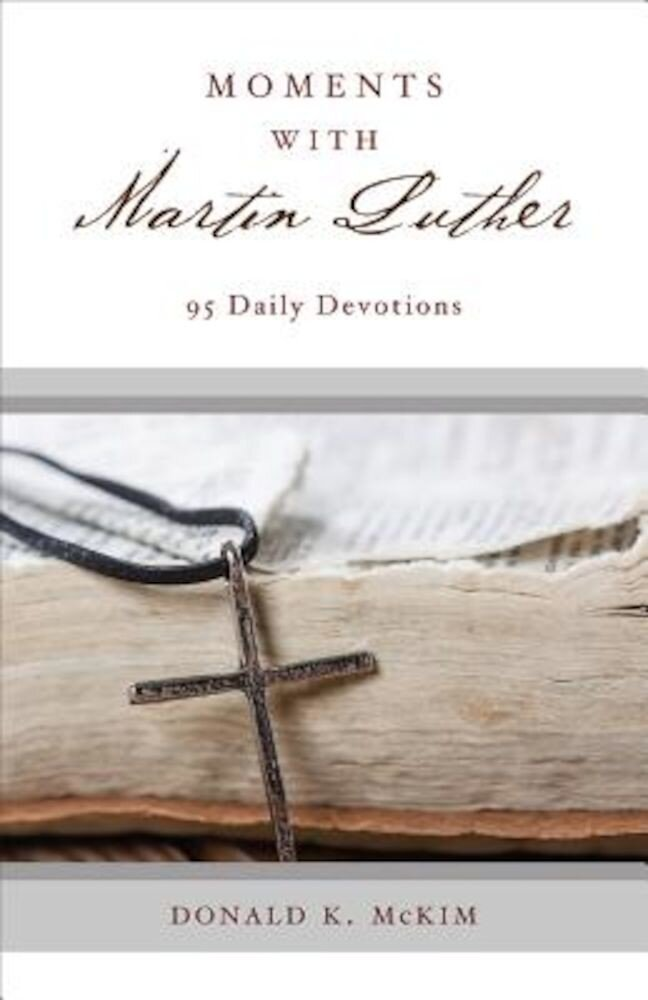 Moments with Martin Luther, Paperback