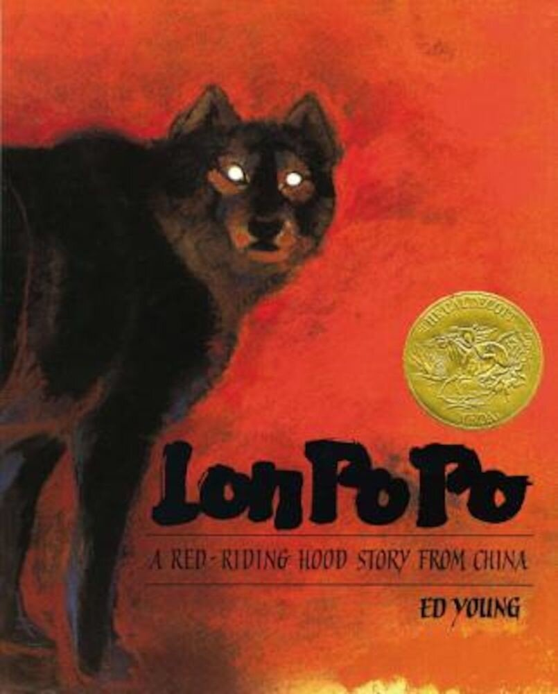 Lon Po Po: A Red-Riding Hood Story from China, Hardcover