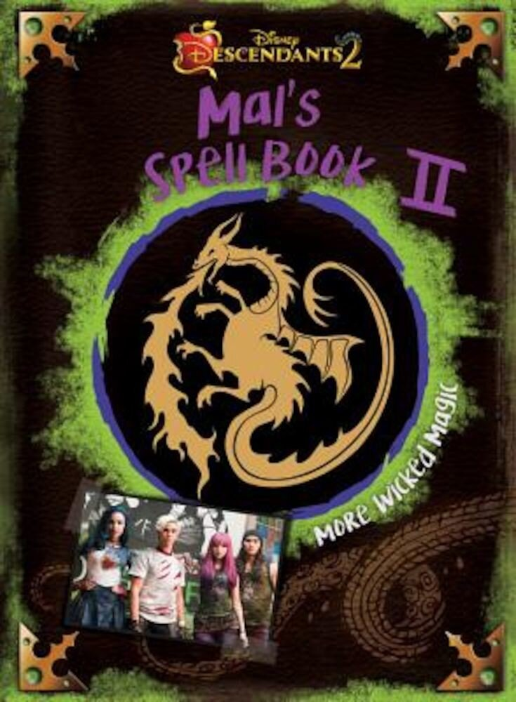 Descendants 2: Mal's Spell Book 2: More Wicked Magic, Hardcover