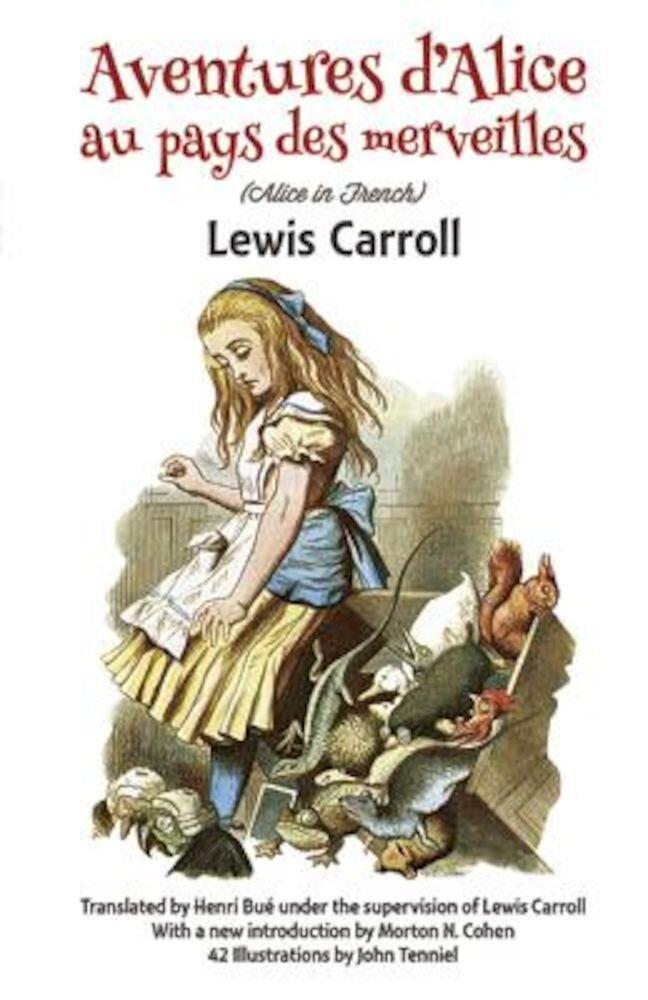 Aventures D'Alice Au Pays Des Merveilles, Paperback