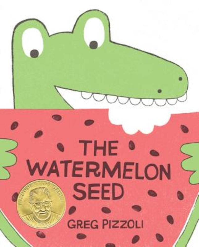 The Watermelon Seed, Hardcover