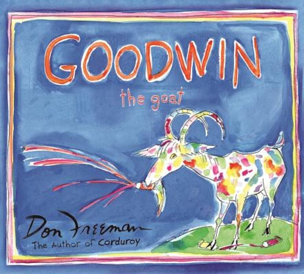 Goodwin the Goat, Hardcover