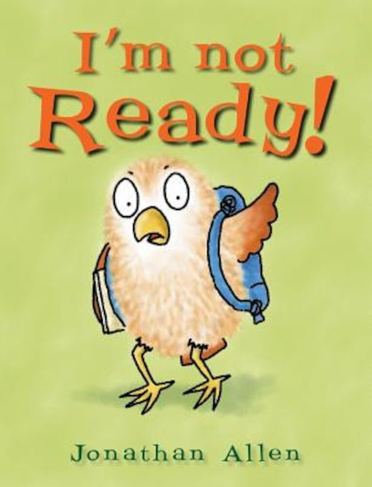 I'm Not Ready!, Hardcover