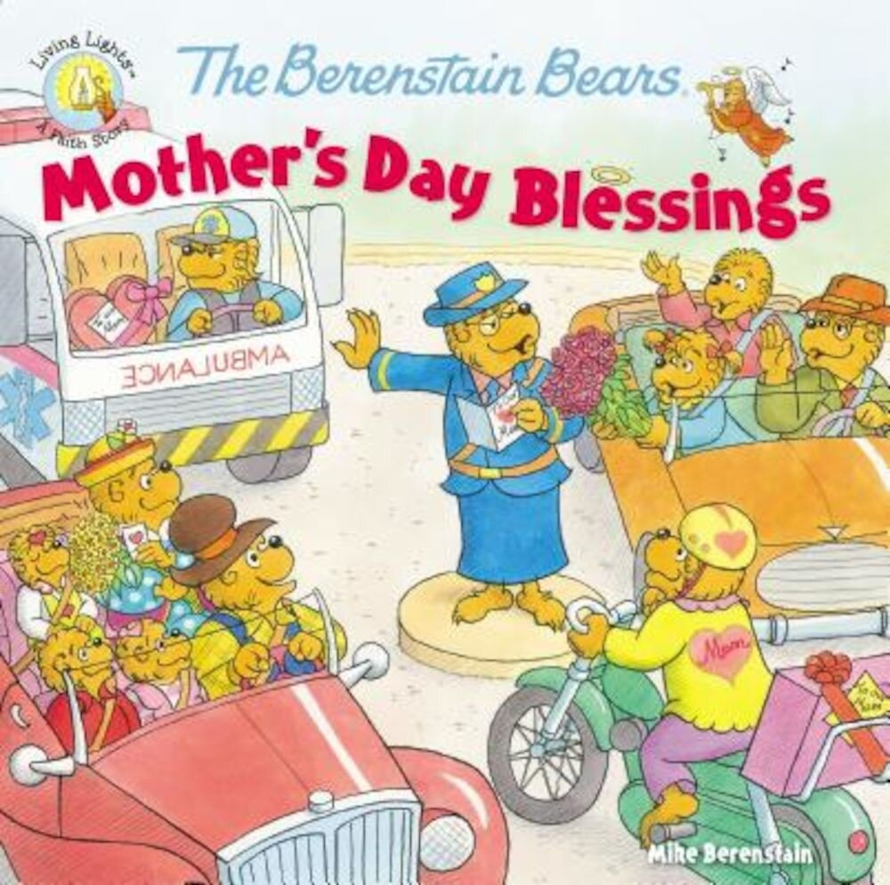 The Berenstain Bears Mother's Day Blessings, Paperback