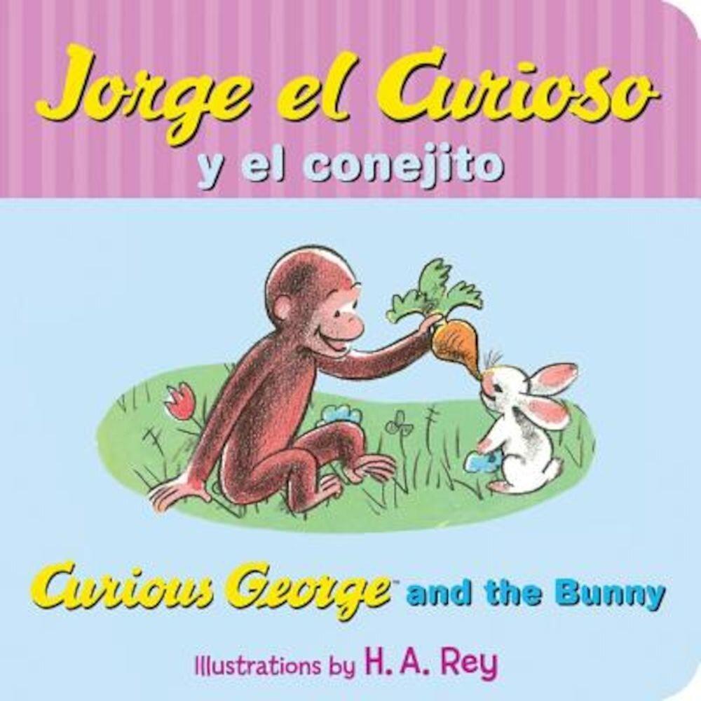 Jorge El Curioso y El Conejito/Curious George and the Bunny, Hardcover