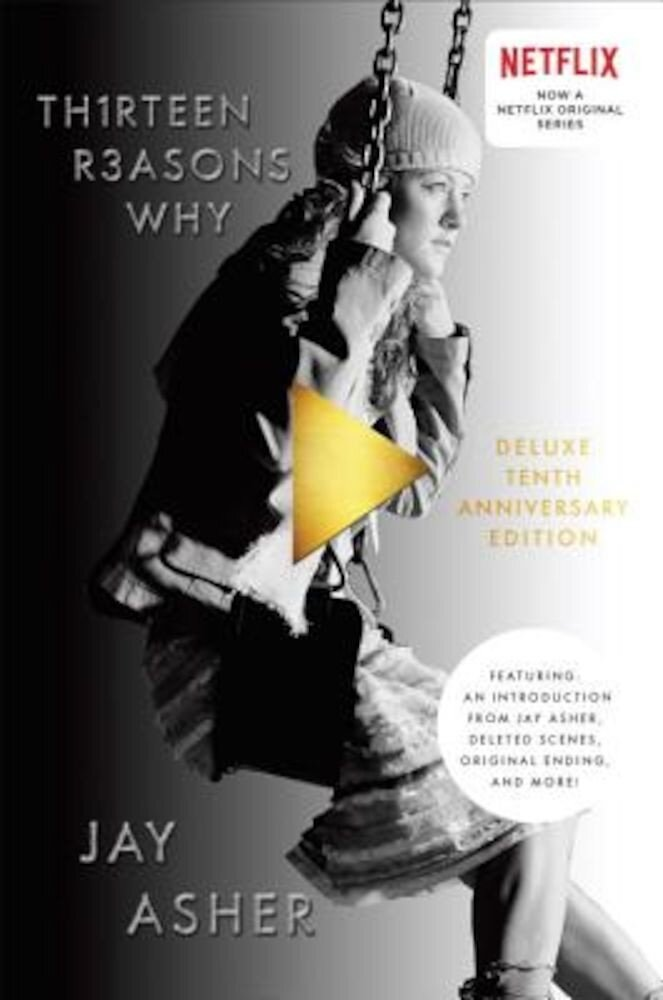Th1rteen R3asons Why: 10th Anniversary Edition, Hardcover