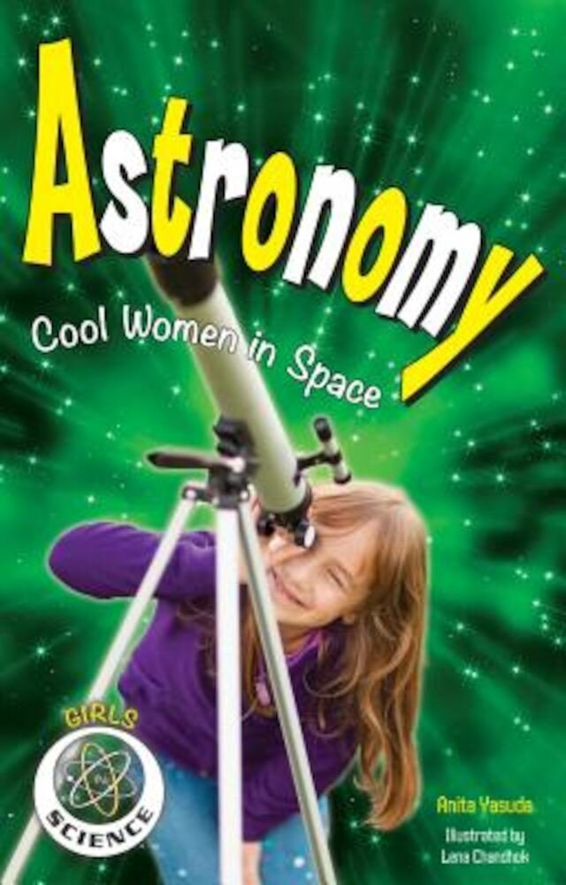 Astronomy: Cool Women in Space, Hardcover