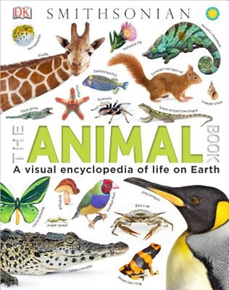 The Animal Book: A Visual Encyclopedia of Life on Earth, Hardcover
