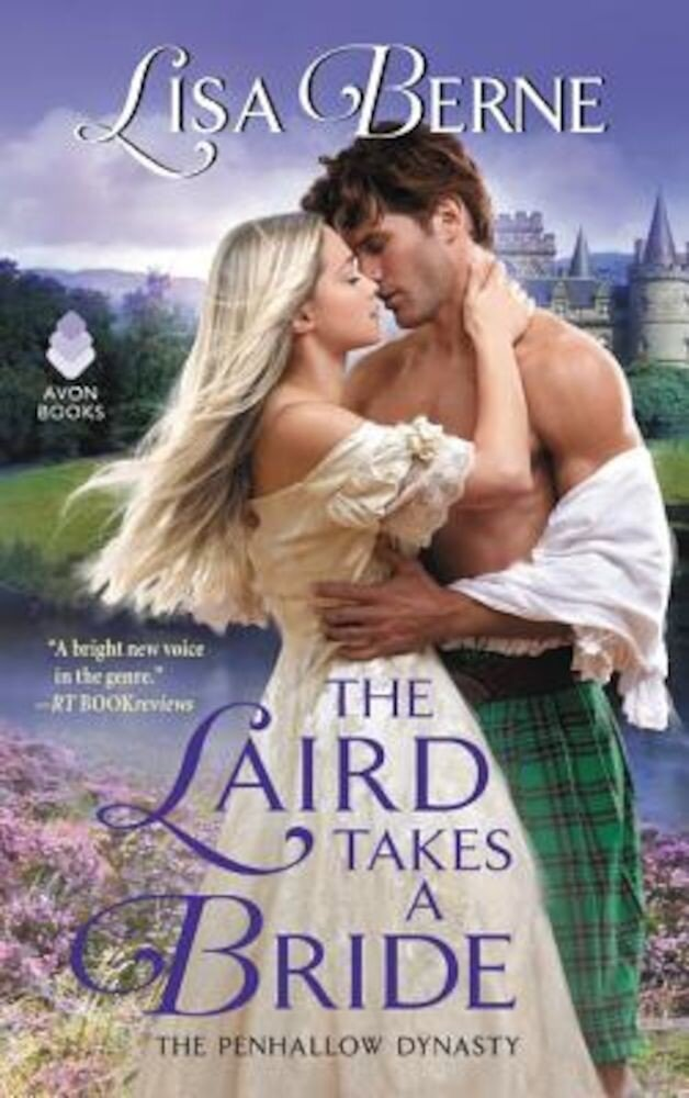 The Laird Takes a Bride: The Penhallow Dynasty, Paperback