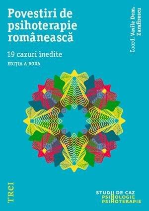 Coperta Carte Povestiri de psihoterapie romaneasca. 19 cazuri inedite