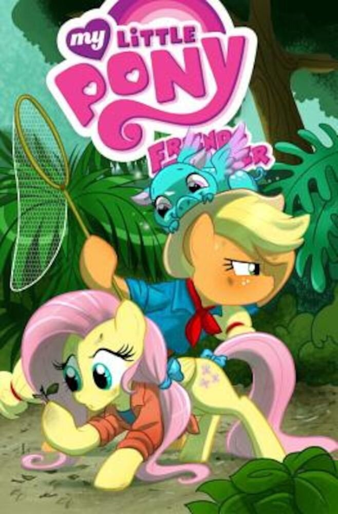 My Little Pony: Friends Forever Volume 6, Paperback