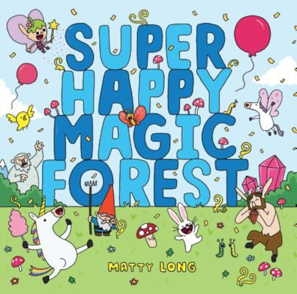 Super Happy Magic Forest, Hardcover