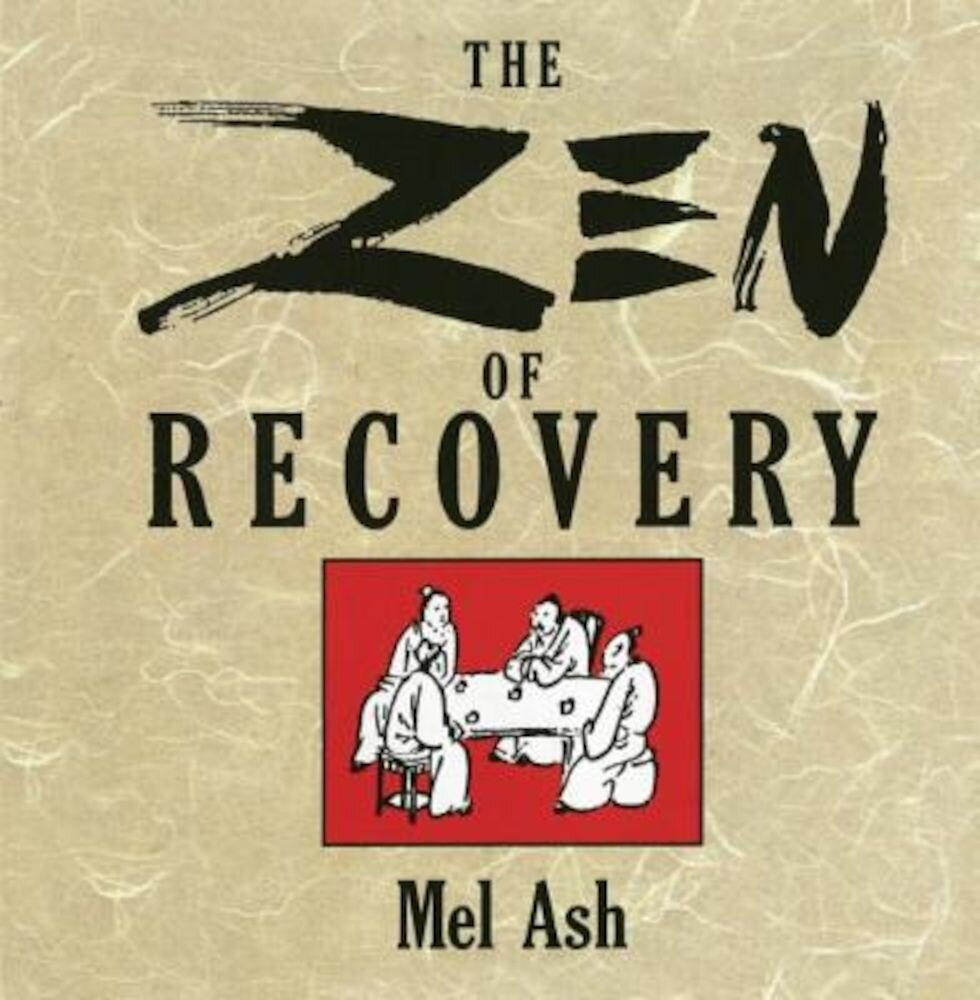 The Zen of Recovery, Paperback