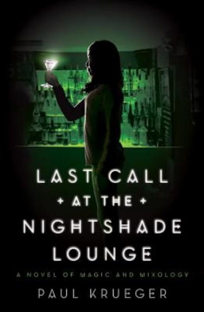 Last Call at the Nightshade Lounge, Paperback