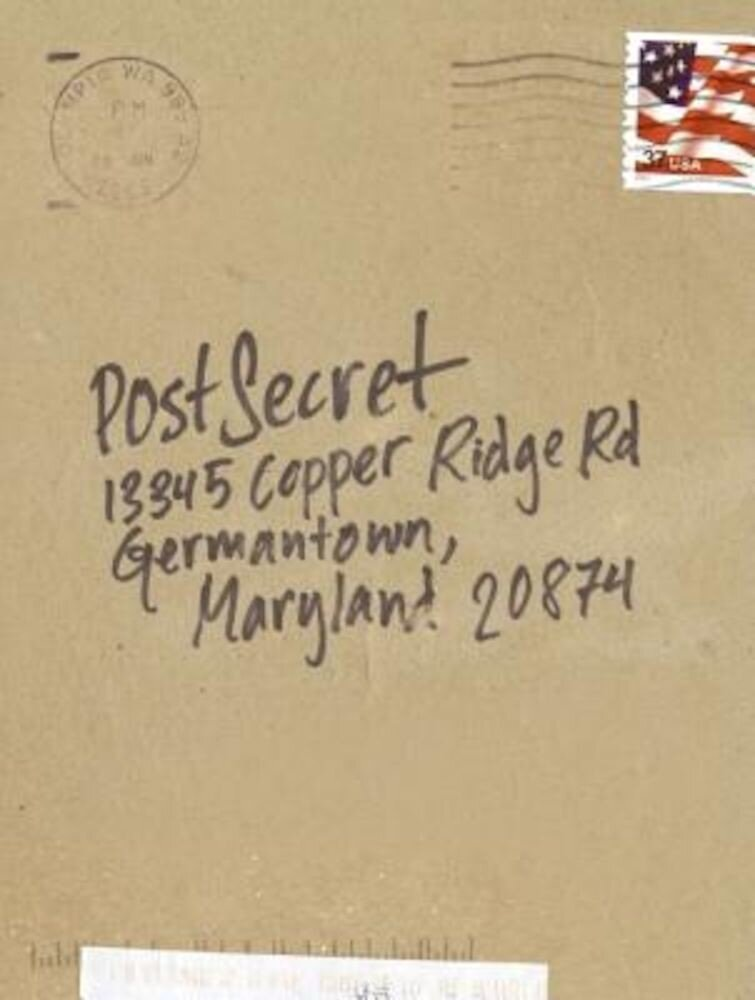 Postsecret: Extraordinary Confessions from Ordinary Lives, Hardcover