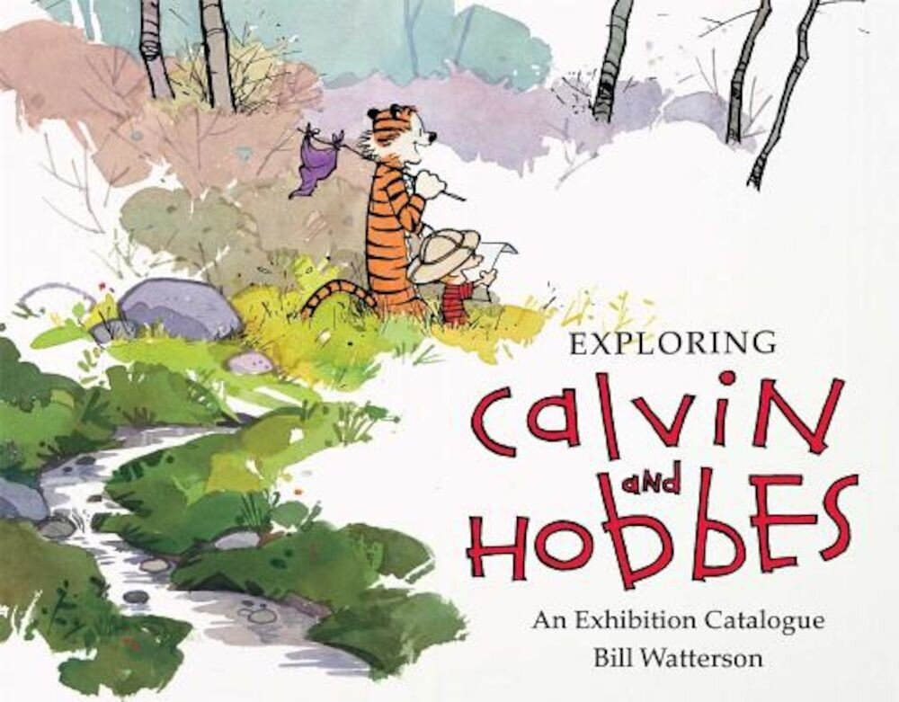 Exploring Calvin and Hobbes: An Exhibition Catalogue, Paperback