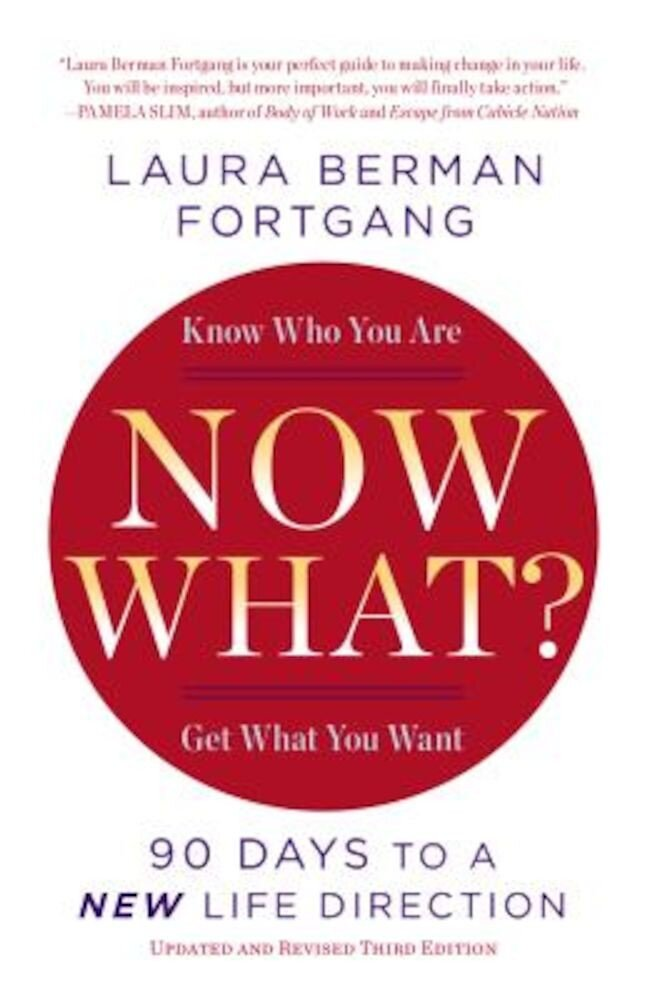 Now What?: 90 Days to a New Life Direction, Paperback