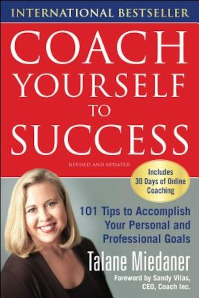 Coach Yourself to Success, Revised and Updated Edition, Paperback