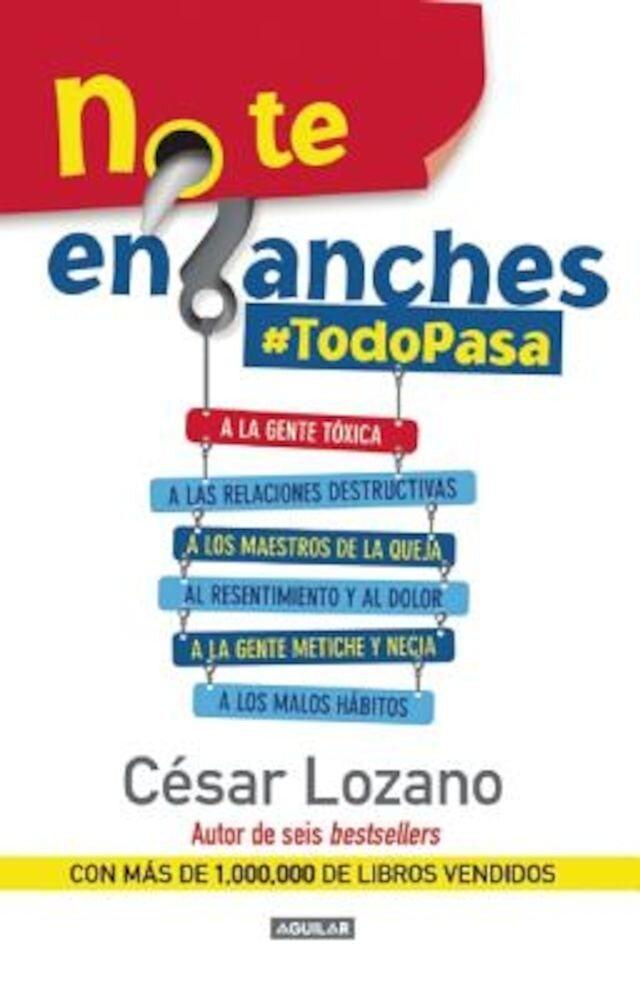 No Te Enganches: #Todopasa, Paperback
