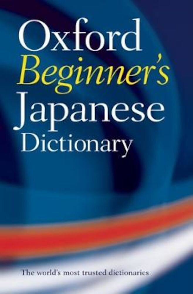 Oxford Beginner's Japanese Dictionary, Paperback