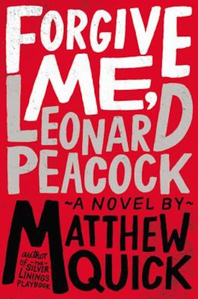 Forgive Me, Leonard Peacock, Paperback