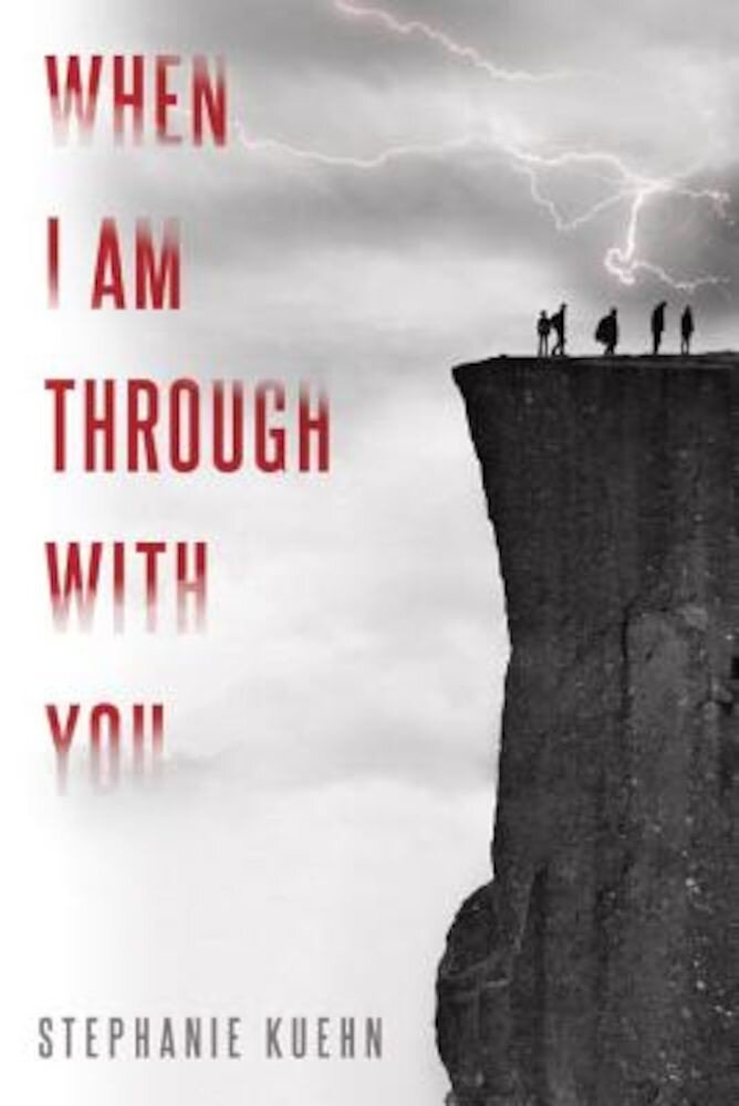 When I Am Through with You, Hardcover