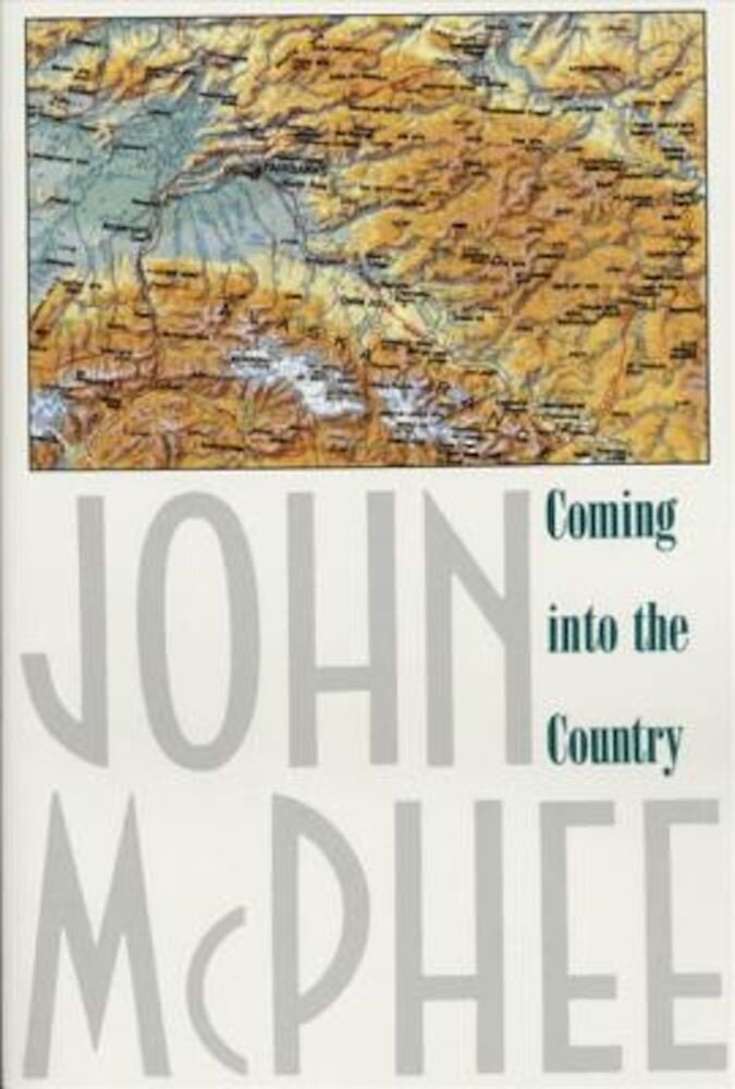 Coming Into the Country, Paperback