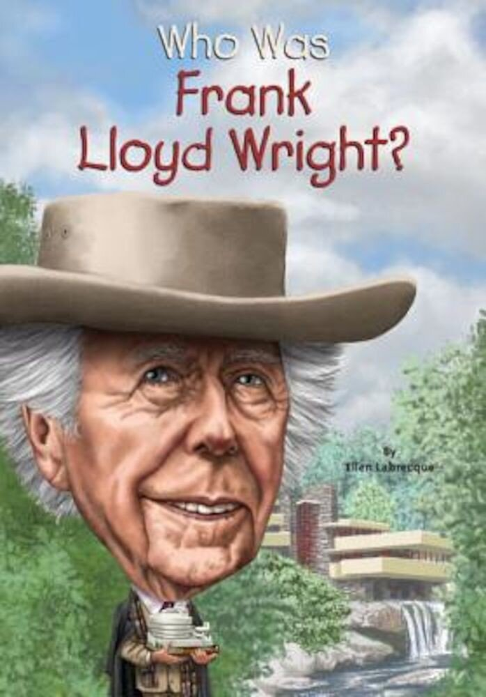 Who Was Frank Lloyd Wright?, Paperback