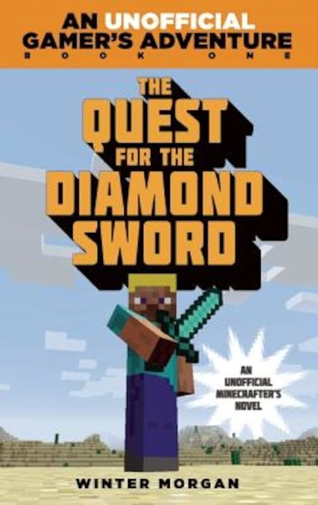 The Quest for the Diamond Sword: A Minecraft Gamer's Adventure, Paperback