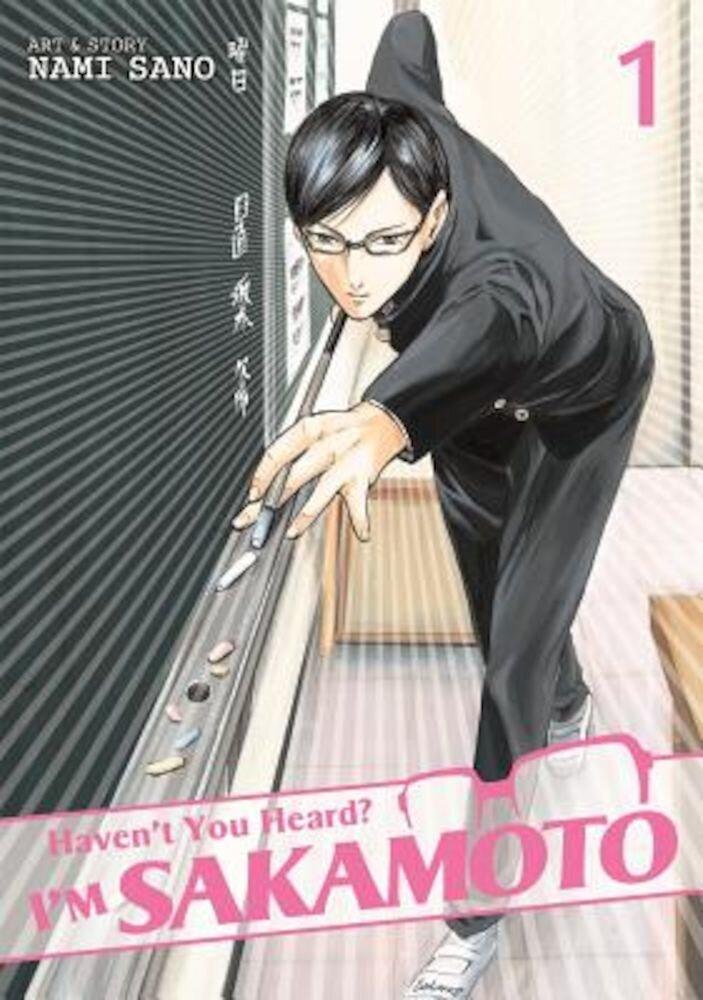 Haven't You Heard? I'm Sakamoto Vol. 1, Paperback
